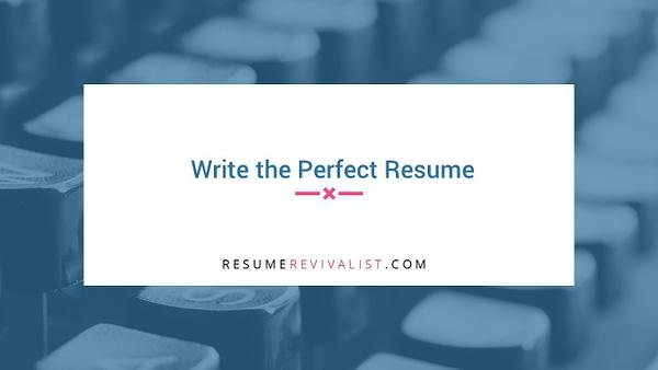 Write the Perfect Resume